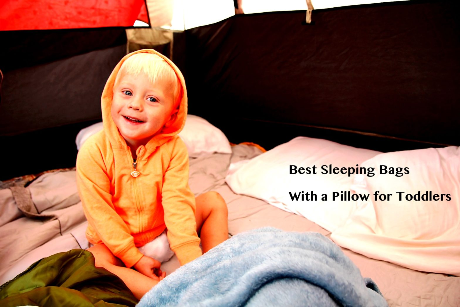 Best Toddler Sleeping Bags with Pillow